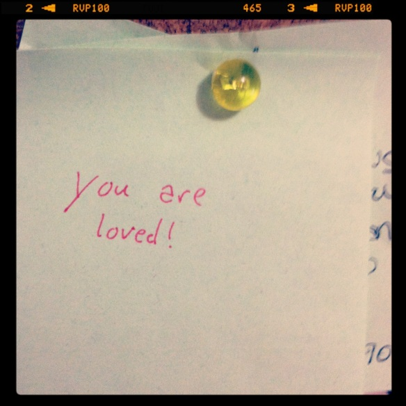 Day 4--love.  A love note a found on my bulletin board one day.